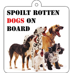 Spoiled Rotten Dogs Car Suction Sign-0