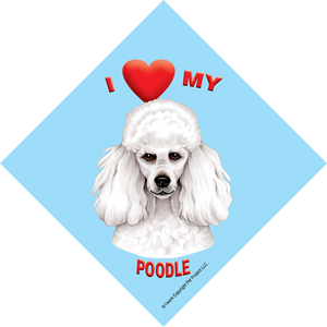I (heart) my Poodle Suction Sign-0