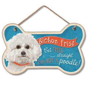 Bichon Frise Get This Straight- Hanging Sign-0