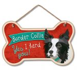 Border Collie Yes I herd You- Hanging Sign-0