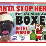Boxer Santa Stop Here Sign-0