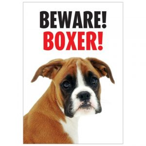 Beware Boxer Gate/ Door Sign -0