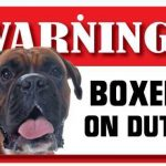 Boxer Warning Sign-0