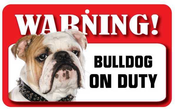 Bulldog Warning Sign-0