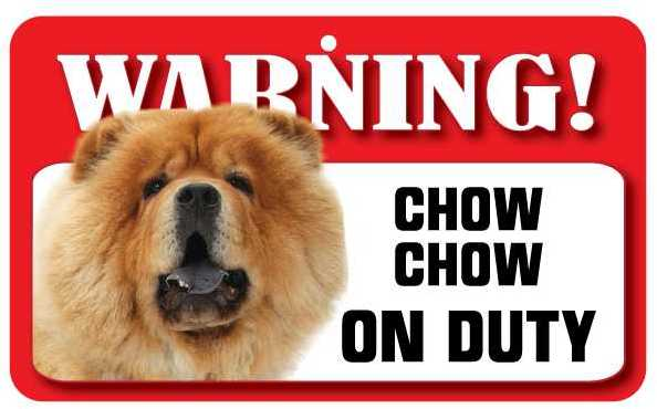 Chow Chow Warning Sign-0
