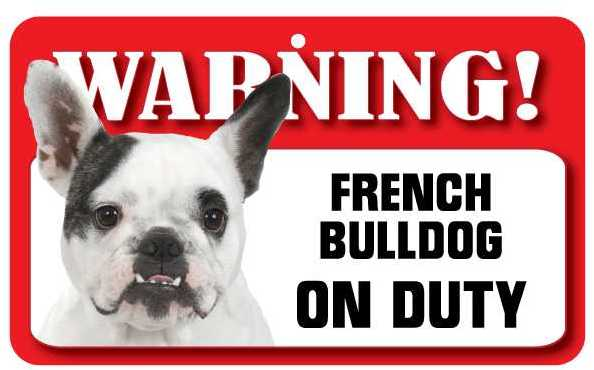 French Bulldog Warning Sign-0