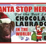 Chocolate Labrador Santa Stop Here Sign-0