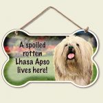 A Spoiled Rotten Lhasa Apso Lives Here - Hanging Sign-0