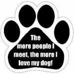 The more I Love My Dog.. Paw Print Car Magnet-0