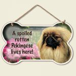 A Spoiled Rotten Pekingese Lives Here - Hanging Sign-0