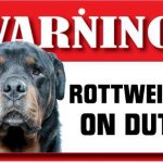 Rottweiler Warning Sign-0