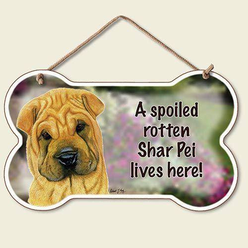 A Spoiled Rotten Sharpei Lives Here – Hanging Sign-0