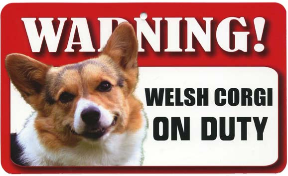 Welsh Corgi Warning Sign-0