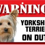 Yorkshire Terrier Warning Sign-0