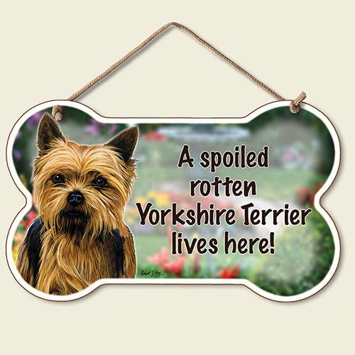 A Spoiled Rotten Yorkshire Terrier Lives Here – Hanging Sign-0