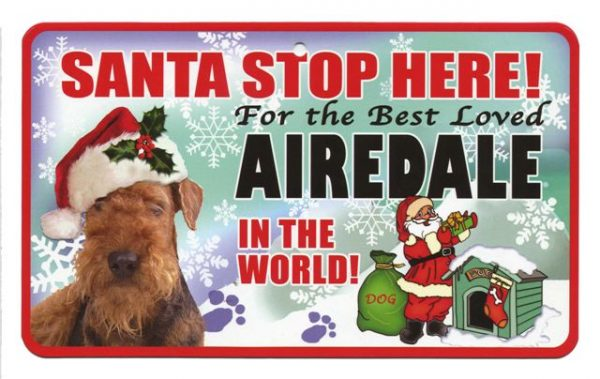 Airedale Santa Stop Here Sign-0