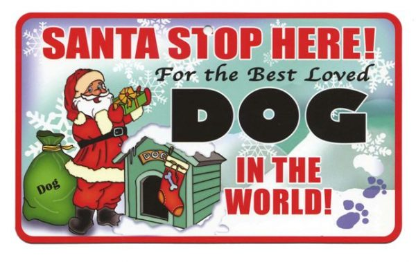 Best Loved Dog Santa Stop Here Sign-0