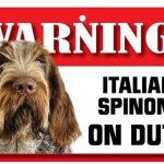 Italian Spinone Warning Sign-0