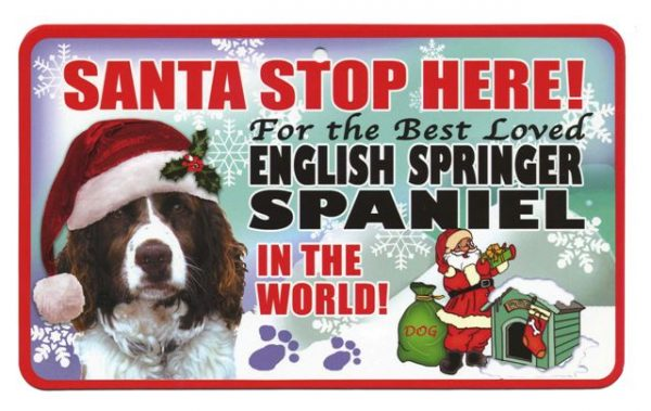 English Springer Spaniel Santa Stop Here Sign-0
