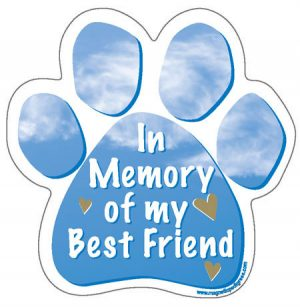 In Memory of My Best Friend - Paw Print Car Magnet-0