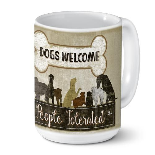 Dogs Welcome- People Tolerated Mug-0