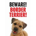 Border Terrier Beware Gate/ Door Sign -0