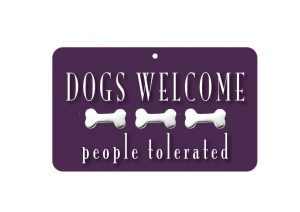 Dogs Welcome Sign-0