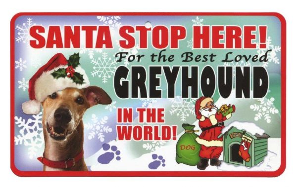 Greyhound Santa Stop Here Sign-0