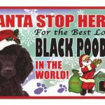 Poodle (black) Santa Stop Here Sign-0